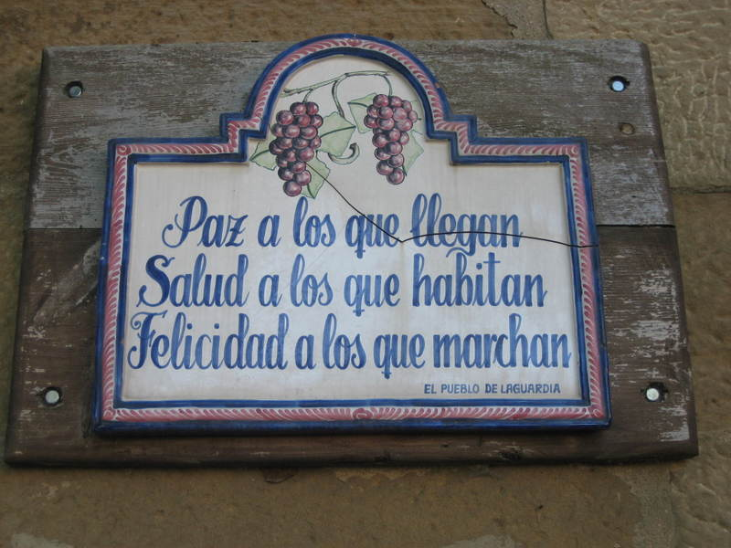 At the entrance to the Spanish town of Laguardia hangs this sign: